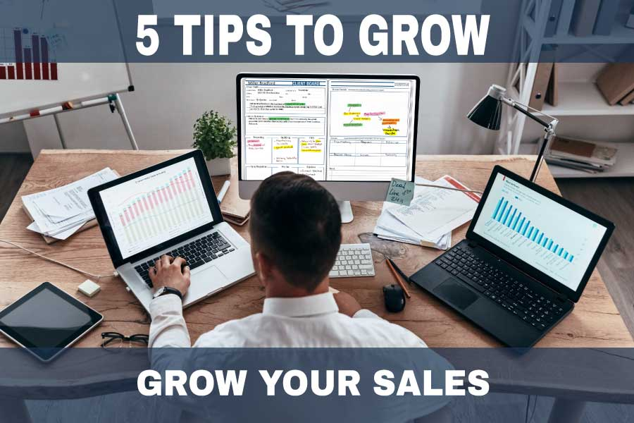 5 Tips on How To Grow Sales Post Pandemic in 2022